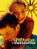 Spartacus & Cassandra