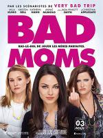Bad moms