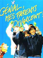 Génial, mes parents divorcent !